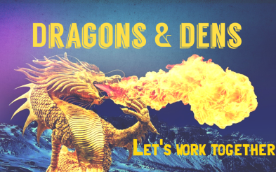 Dragons & Dens: my entry for a Sunday evening Twitter competition