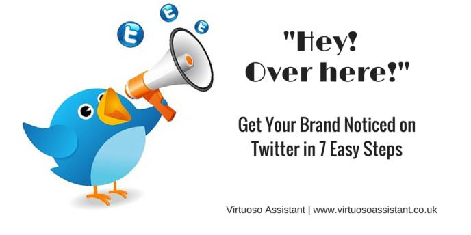 Get Brand Noticed on Twitter